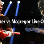 watch mayweather vs mcgreagor live free