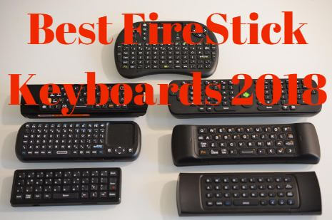 79800cf063a Best Firestick Keyboards of 2018 - How to Connect wireless keyboard