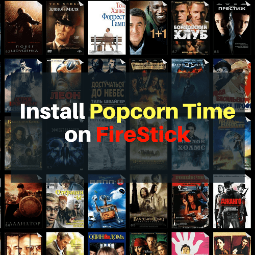 How to Install Popcorn Time on FireStick In 5 Minutes - Video