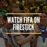 Watch FIFA World Cup 2018 on FireStick