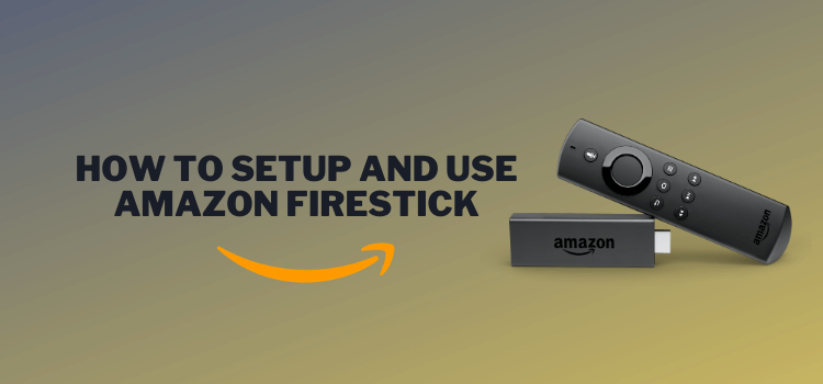how-to-setup-and-use-amazon-firestick