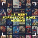 11 Best FireStick Kodi Addons 2018