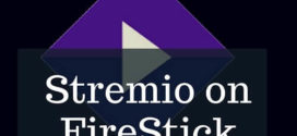 How to Install Stremio on FireStick in 4 Minutes – Video Tutorial Included