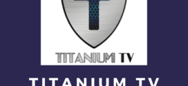 How to Install Titanium TV on FireStick – 2019 Guide
