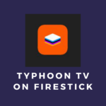Install-Typhoon-TV-on-FireStick