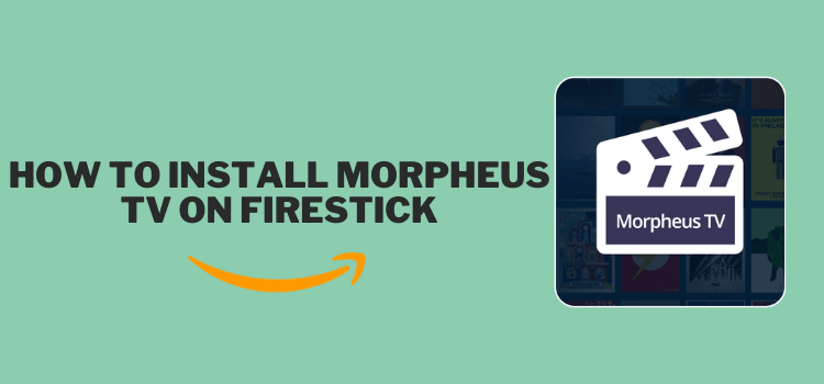 install-morpheus-tv-on-firestick