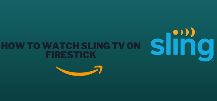 watch-sling-tv-on-firestick