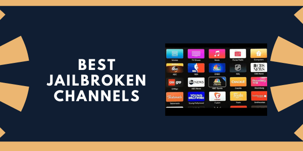best-jailbroken-channels