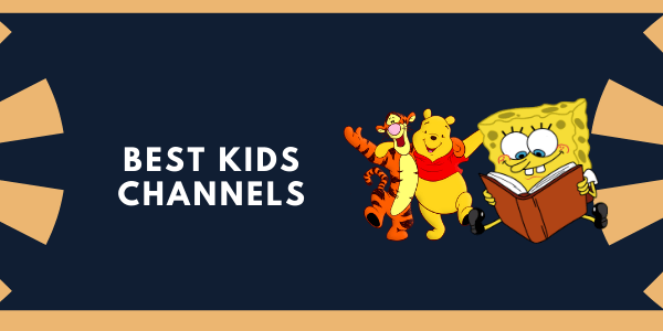 best-kids-channels