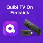 How to Install Quibi on FireStick (2020)
