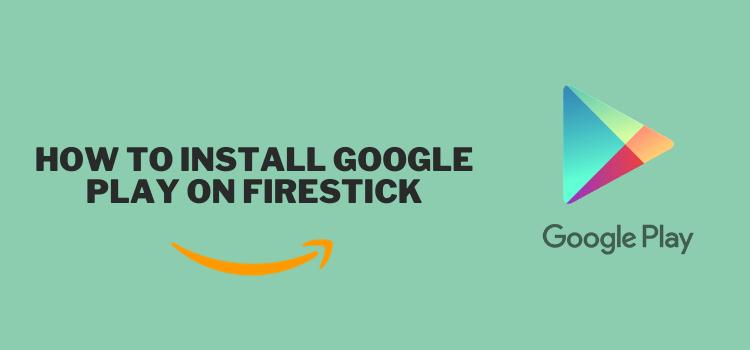 installer-google-play-on-firestick