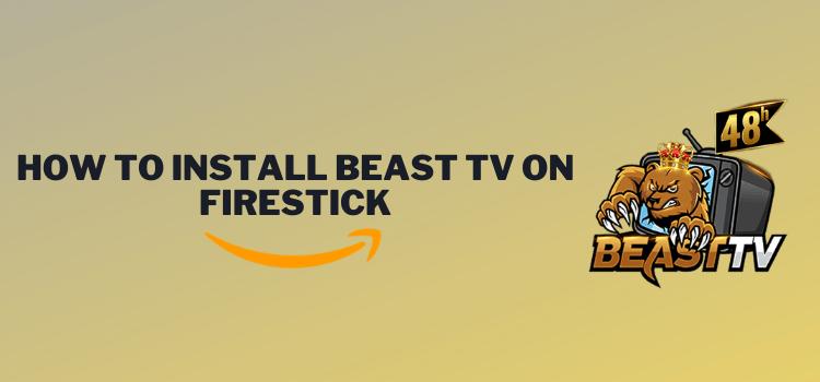 install-beast-tv-on-firestick