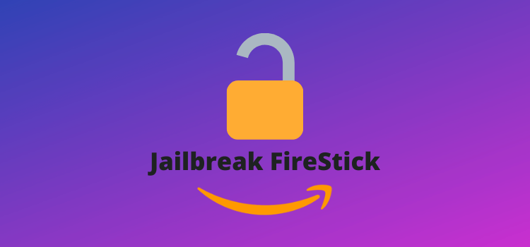 how-to-jailbreak-firestick