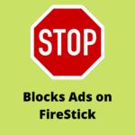 block-ads-pop-ups-on-firestick