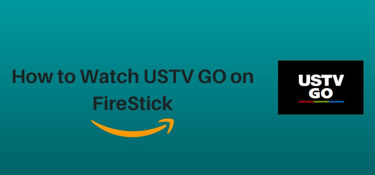 watch-ustv-go-on-firestick