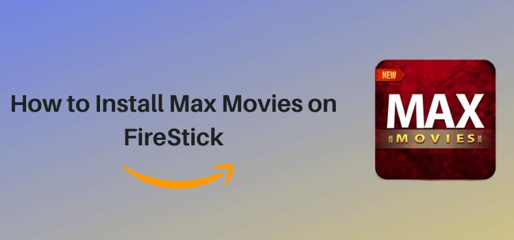 install-max-movies-on-firestick