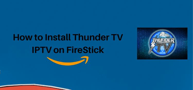 install-thunder-iptv-on-firestick